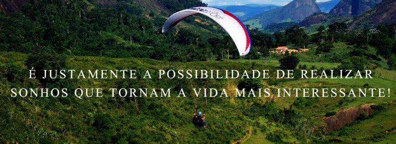 é justamente a possibilidade de realizar um sonho que torna a vida mais interessante